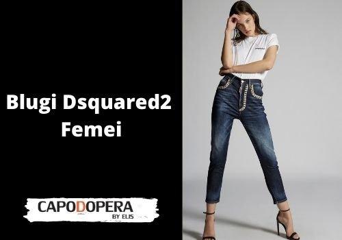 Blugi Dsquared 2 Femei- Capodopera12
