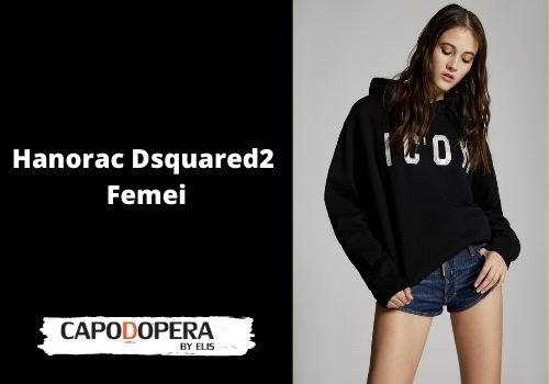 Hanorac Dsquared 2 Femei- Capodopera12