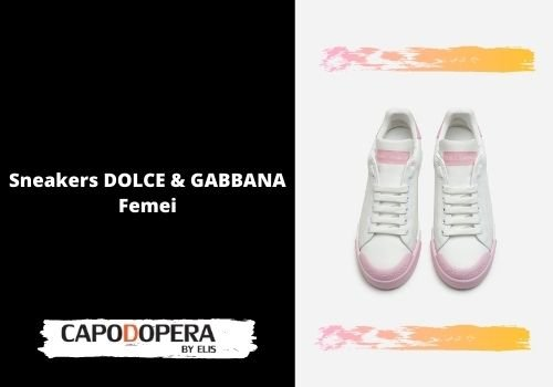 Sneakers Dolce & Gabbana Femei - Capodopera12